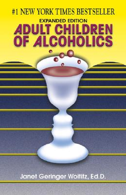 Adult Children of Alcoholics By Woititz, Janet Geringer